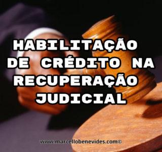 habilitação de crédito na recuperação judicial