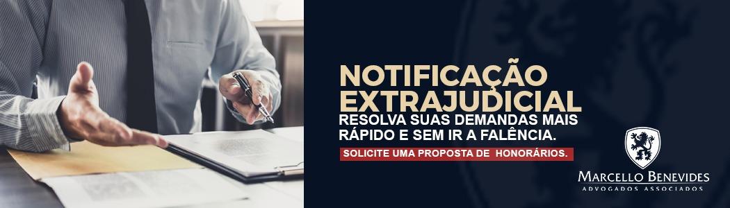 Notificação extrajudicial: solicite já uma proposta.